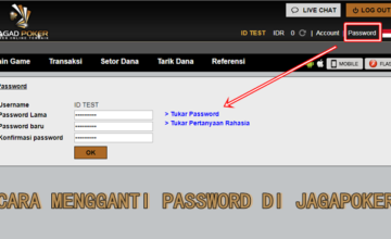 Cara Mengganti Password di Jagadpoker